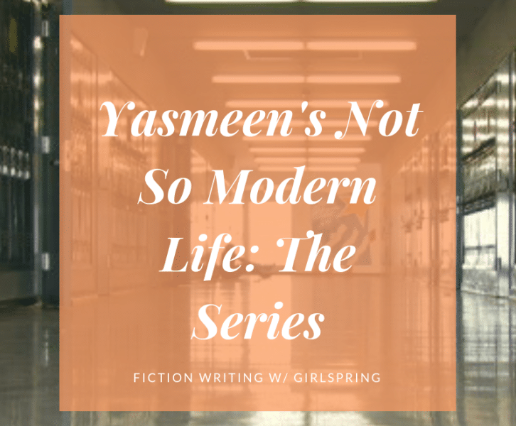 Yasmeens's Not so Modern Life: The Series