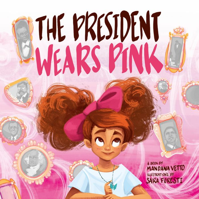 The President Wears Pink