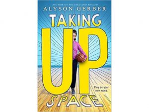 Book Review: Taking Up Space By Alison Gerber